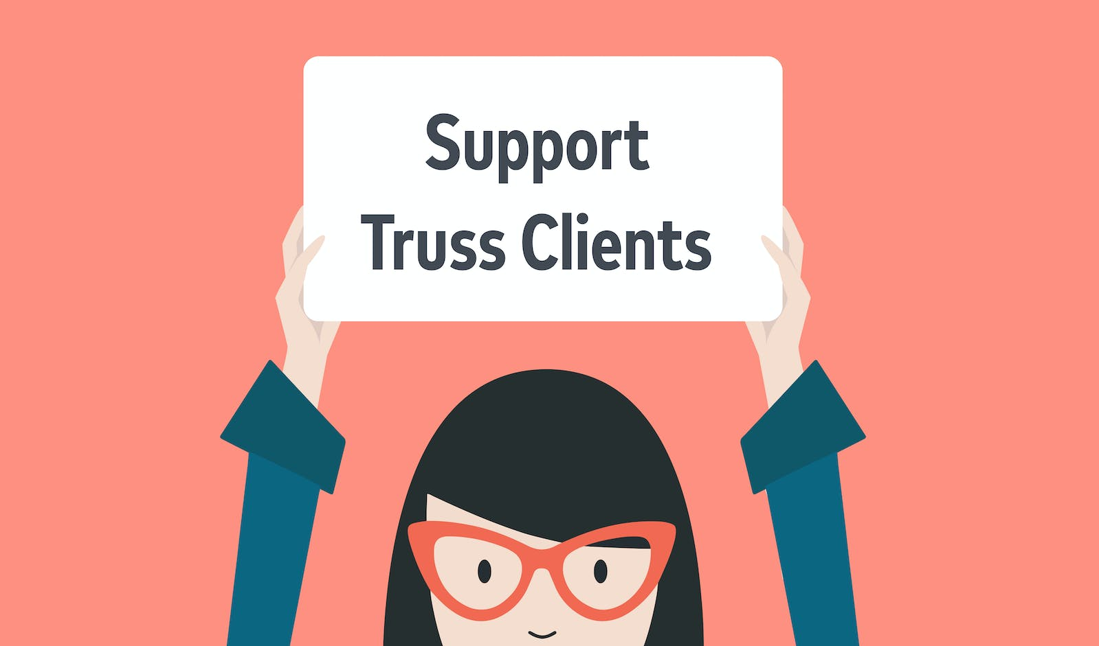 Support Truss Clients